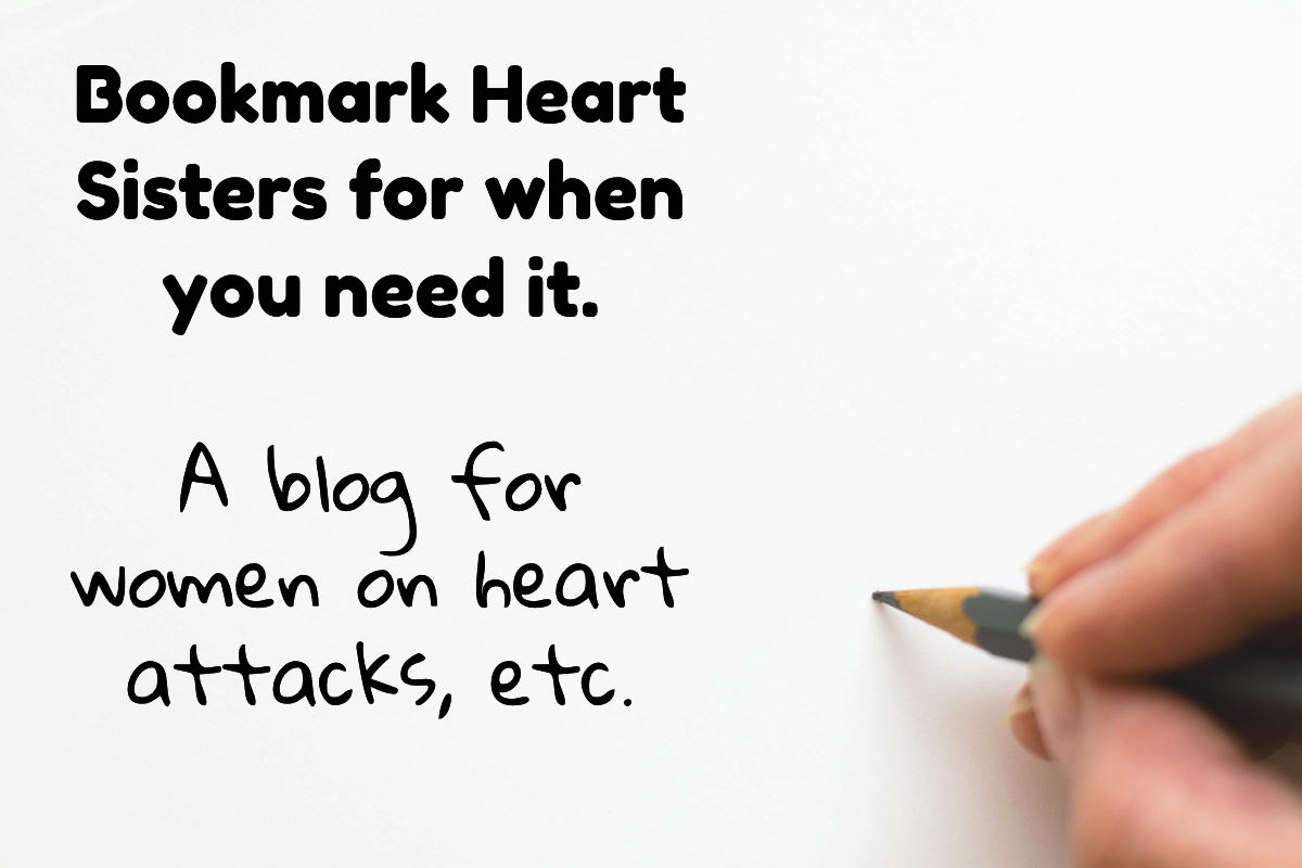 A hand writing. Text: Bookmark Hear Sister for when you need it. A blog for women on heart attacks, etc.